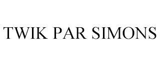 TWIK PAR SIMONS trademark