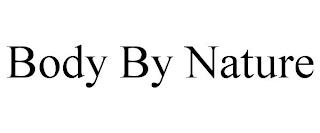 BODY BY NATURE trademark