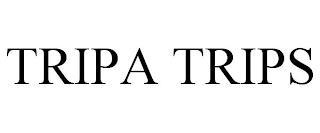TRIPA TRIPS trademark