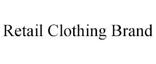 RETAIL CLOTHING BRAND trademark