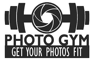 PHOTO GYM GET YOUR PHOTOS FIT trademark