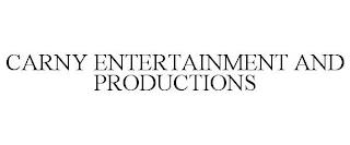 CARNY ENTERTAINMENT AND PRODUCTIONS trademark