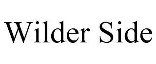 WILDER SIDE trademark