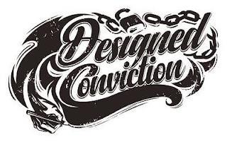 DESIGNED CONVICTION trademark