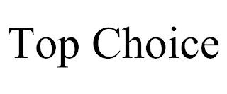 TOP CHOICE trademark