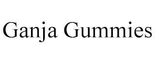 GANJA GUMMIES trademark