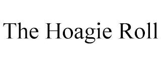 THE HOAGIE ROLL trademark