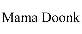 MAMA DOONK trademark