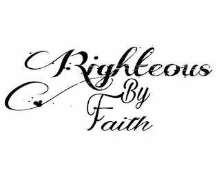 RIGHTEOUS BY FAITH trademark