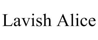 LAVISH ALICE trademark