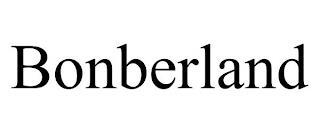 BONBERLAND trademark