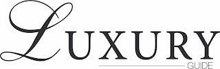 LUXURY GUIDE trademark