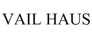 VAIL HAUS trademark