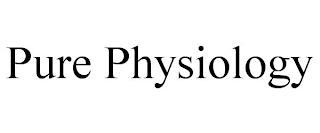 PURE PHYSIOLOGY trademark