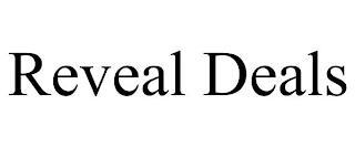 REVEAL DEALS trademark