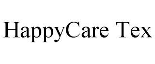 HAPPYCARE TEX trademark