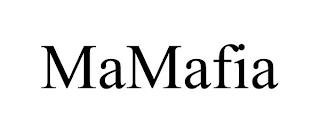 MAMAFIA trademark