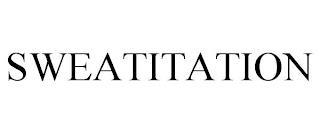 SWEATITATION trademark