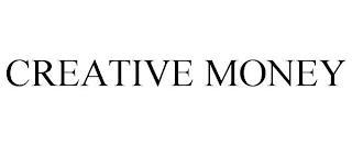 CREATIVE MONEY trademark