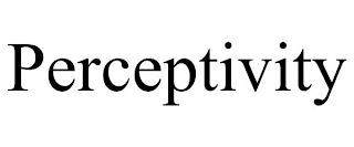 PERCEPTIVITY trademark