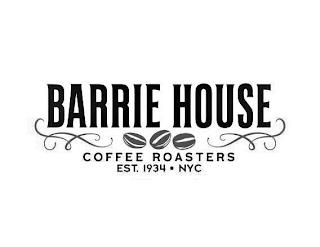 BARRIE HOUSE COFFEE ROASTERS EST. 1934 NYC trademark