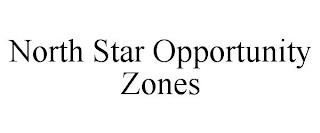 NORTH STAR OPPORTUNITY ZONES trademark