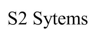 S2 SYTEMS trademark