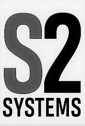 S2 SYSTEMS trademark