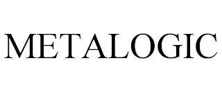METALOGIC trademark