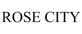 ROSE CITY trademark