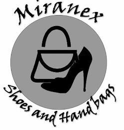 MIRANEX SHOES AND HANDBAGS trademark