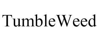 TUMBLEWEED trademark