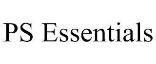 PS ESSENTIALS trademark