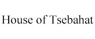 HOUSE OF TSEBAHAT trademark