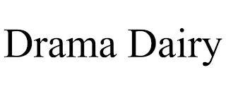 DRAMA DAIRY trademark
