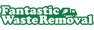 FANTASTIC WASTE REMOVAL trademark