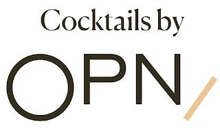 COCKTAILS BY OPN trademark