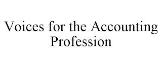 VOICES FOR THE ACCOUNTING PROFESSION trademark