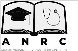 ANRC ADAMS NURSING REVIEWS TO COMPLETION. trademark