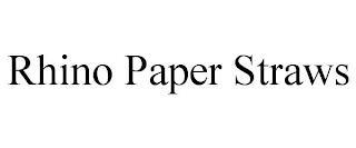 RHINO PAPER STRAWS trademark