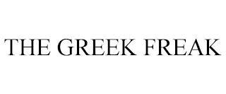 THE GREEK FREAK trademark