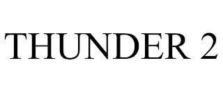 THUNDER 2 trademark