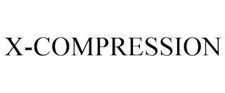 X-COMPRESSION trademark