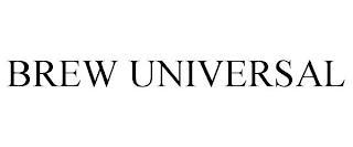 BREW UNIVERSAL trademark