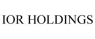 IOR HOLDINGS trademark