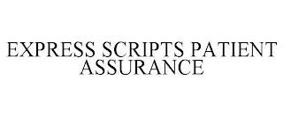 EXPRESS SCRIPTS PATIENT ASSURANCE trademark