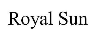 ROYAL SUN trademark
