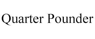 QUARTER POUNDER trademark