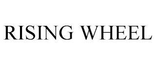 RISING WHEEL trademark