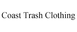 COAST TRASH CLOTHING trademark